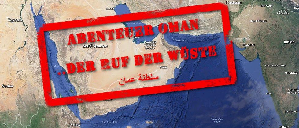 Abenteuer Oman